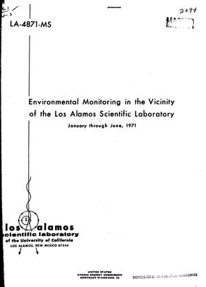 Primary view of object titled 'Environmental Monitoring in the Vicinity of the Los Alamos Scientific Laboratory, January Through June 1971.'.