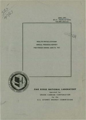 Primary view of object titled 'Health Physics Division Annual Progress Report for Period Ending June 30, 1963'.