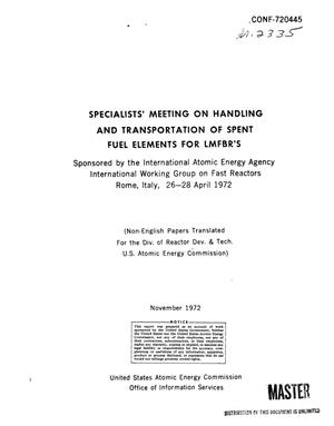 Primary view of object titled 'Specialists' Meeting on Handling and Transportation of Spent Fuel Elements for LMFBR's, Rome, 26--28 April 1972.'.