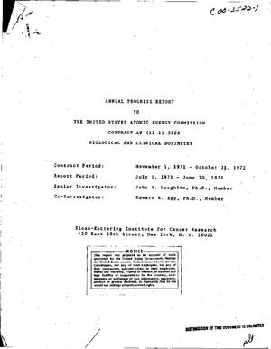 Primary view of object titled 'Biological and Clinical Dosimetry. Annual Progress Report, July 1, 1971-- June 30, 1972.'.