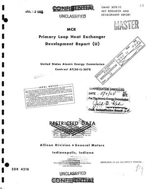 Primary view of object titled 'MCR PRIMARY LOOP HEAT EXCHANGER DEVELOPMENT REPORT.'.