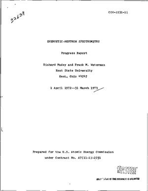 Primary view of object titled 'Energetic-neutron spectrometry. Progress report, 1 April 1972--31 March 1973'.