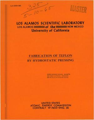 Primary view of object titled 'FABRICATION OF TEFLON BY HYDROSTATIC PRESSING'.
