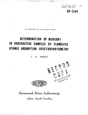 Primary view of object titled 'DETERMINATION OF MERCURY IN RADIOACTIVE SAMPLES BY FLAMELESS ATOMIC ABSORPTION SPECTROPHOTOMETRY.'.