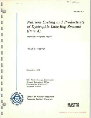 Primary view of object titled 'NUTRIENT CYCLING AND PRODUCTIVITY OF DYSTROPHIC LAKE-BOG SYSTEMS (PART A). Technical Progress Report.'.