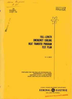 Primary view of object titled 'FULL-LENGTH EMERGENCY COOLING HEAT TRANSFER PROGRAM TEST PLAN.'.