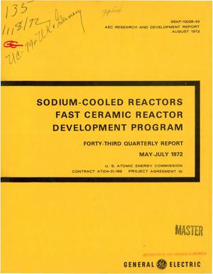 Primary view of object titled 'Sodium-Cooled Reactors Fast Ceramic Reactor Development Program. Forty- Third Quarterly Report, May--July 1972.'.
