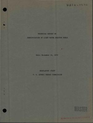 Primary view of object titled 'Technical Report on Densification of Light Water Reactor Fuels.'.