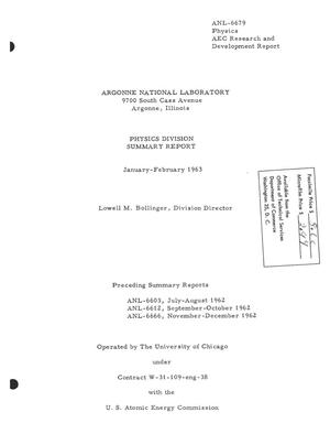 Primary view of object titled 'PHYSICS DIVISION SUMMARY REPORT, JANUARY-FEBRUARY 1963'.