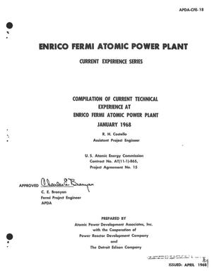 Primary view of object titled 'COMPILATION OF CURRENT TECHNICAL EXPERIENCE AT ENRICO FERMI ATOMIC POWER PLANT, JANUARY 1968.'.