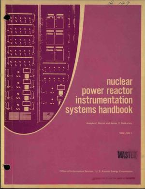Primary view of object titled 'Nuclear power reactor instrumentation systems handbook. Volume 1'.