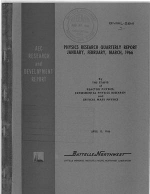 Primary view of object titled 'PHYSICS RESEARCH QUARTERLY REPORT, JANUARY-MARCH 1966'.