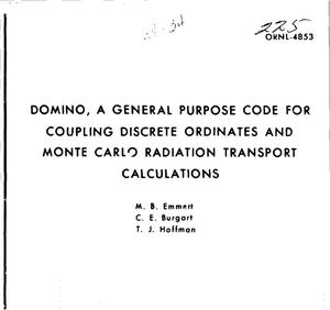 Primary view of object titled 'DOMINO, a general purpose code for coupling discrete ordinates and Monte Carlo radiation transport calculations'.