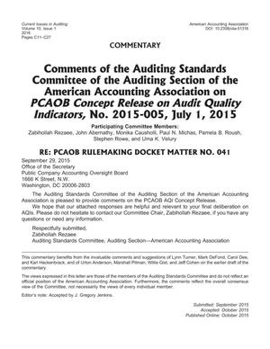 Primary view of object titled 'Comments of the Auditing Standards Committee of the Auditing Section of the American Accounting Association on PCAOB Concept Release on Audit Quality Indicators, No. 2015-005, July 1, 2015'.