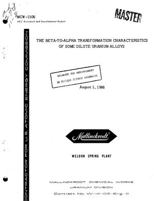 Primary view of object titled 'Beta-to-Alpha Transformation Characteristics of Some Dilute Uranium Alloys.'.