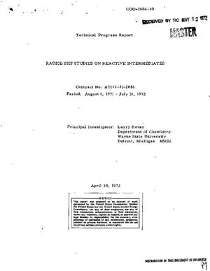 Primary view of object titled 'RADIOLYSIS STUDIES ON REACTIVE INTERMEDIATES. Technical Progress Report, April 30, 1971--April 1, 1972.'.