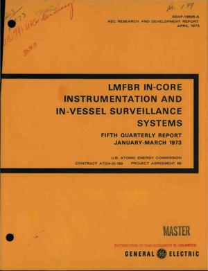 Primary view of object titled 'LMFBR in-core instrumentation and in-vessel surveillance systems fifth quarterly report, January--March 1973'.