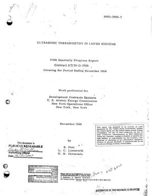Primary view of object titled 'ULTRASONIC THERMOMETRY IN LMFBR SYSTEMS. Fifth Quarterly Progress Report Covering the Period Ending December 1968.'.