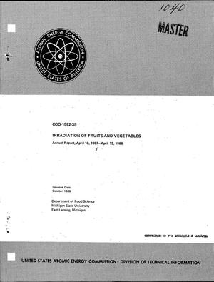Primary view of object titled 'IRRADIATION OF FRUITS AND VEGETABLES. Annual Report, April 16, 1967-- April 15, 1968.'.
