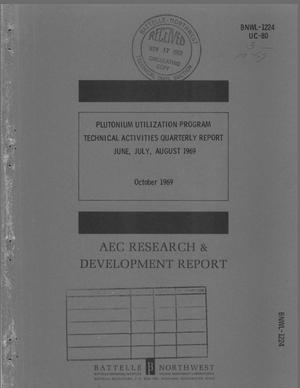 Primary view of object titled 'PLUTONIUM UTILIZATION PROGRAM TECHNICAL ACTIVITIES QUARTERLY REPORT, JUNE- AUGUST 1969.'.