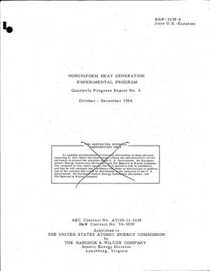 Primary view of object titled 'Nonuniform Heat Generation Experimental Program. Quarterly Progress Report No. 6, October-December 1964'.