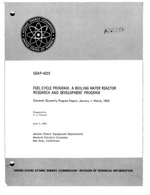 Primary view of object titled 'FUEL CYCLE PROGRAM. A BOILING WATER REACTOR RESEARCH AND DEVELOPMENT PROGRAM. Eleventh Quarterly Progress Report, January-March 1963'.