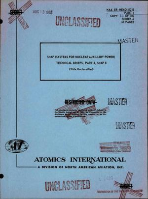 Primary view of object titled 'SNAP (Systems for Nuclear Auxiliary Power) technical briefs, Part 4, SNAP 8'.