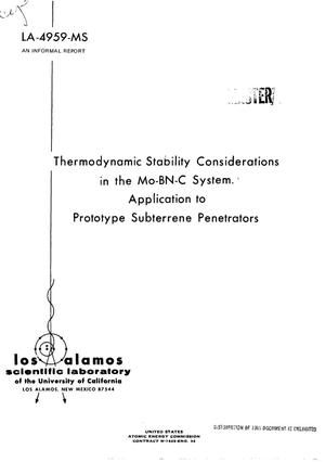 Primary view of object titled 'THERMODYNAMIC STABILITY CONSIDERATIONS IN THE Mo--BN--C SYSTEM. APPLICATION TO PROTOTYPE SUBTERRENE PENETRATORS.'.