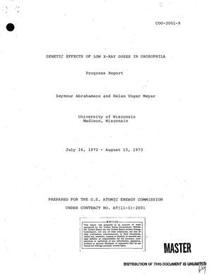 Primary view of object titled 'Genetic effects of low x-ray doses in Drosophila. Progress report, July 16, 1972--August 15, 1973'.