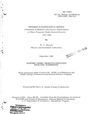 Primary view of object titled 'Progress in Radiological Physics. A Summary of Hanford Laboratories Achievements in These Programs Under General Electric, 1947-1964'.