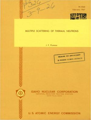 Primary view of object titled 'MULTIPLE SCATTERING OF THERMAL NEUTRONS.'.