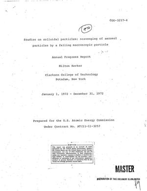 Primary view of object titled 'Studies on collodial particles scavenging of aerosol particles by a falling macroscopic particle. Annual progress report, January 1, 1972--December 31, 1972.'.