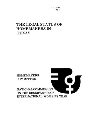 Primary view of object titled 'The Legal Status of Homemakers in Texas'.