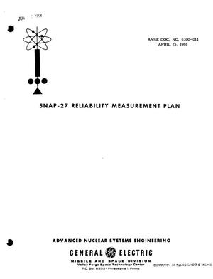 Primary view of object titled 'SNAP-27 RELIABILITY MEASUREMENT PLAN.'.