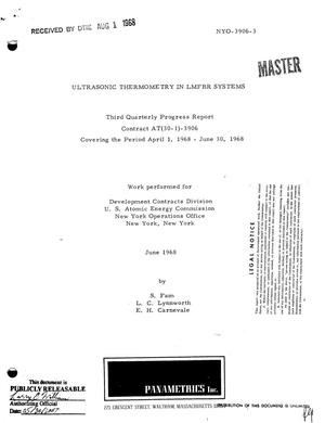 Primary view of object titled 'ULTRASONIC THERMOMETRY IN LMFBR SYSTEMS. Third Quarterly Progress Report, April 1--June 30, 1968.'.