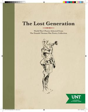 Primary view of object titled 'The lost generation: World War I poetry selected from the Donald Thomas War Poetry Collection'.
