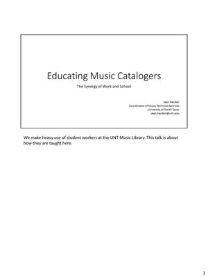 Primary view of object titled 'Educating Music Catalogers: The Synergy of Work and School'.