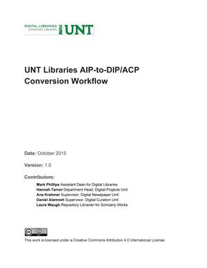 Primary view of object titled 'Appendix W: UNT Libraries AIP-to-DIP/ACP Conversion Workflow'.