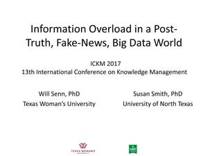 Primary view of object titled 'Information Overload in a Post-Twitter, Fake news, Big Data World'.