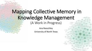 Primary view of object titled 'Mapping Collective Memory in Knowledge Management'.