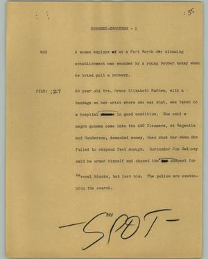 Primary view of object titled '[News Script: Robbery-shooting]'.