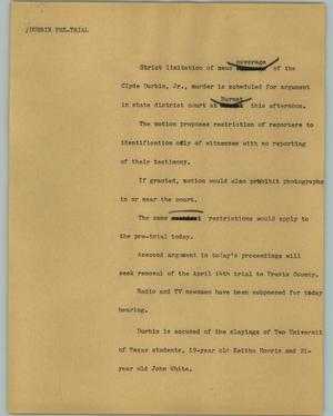 Primary view of object titled '[News Script: Durbin pre-trial]'.