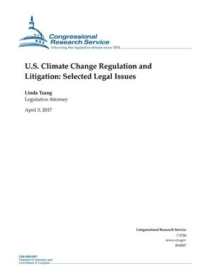 Primary view of object titled 'U.S. Climate Change Regulation and Litigation: Selected Legal Issues'.