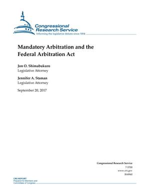 Primary view of object titled 'Mandatory Arbitration and the Federal Arbitration Act'.