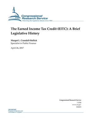 Primary view of object titled 'The Earned Income Tax Credit (EITC): A Brief Legislative History'.