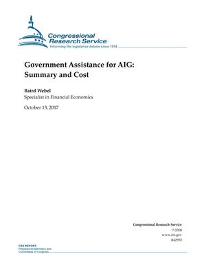 Primary view of object titled 'Government Assistance for AIG: Summary and Cost'.