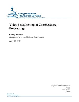 Primary view of object titled 'Video Broadcasting of Congressional Proceedings'.