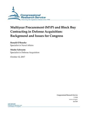 Primary view of object titled 'Multiyear Procurement (MYP) and Block Buy Contracting in Defense Acquisition: Background and Issues for Congress'.
