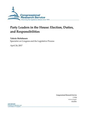 Primary view of object titled 'Party Leaders in the House: Election, Duties, and Responsibilities'.