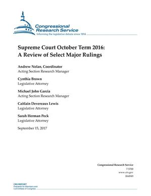 Primary view of object titled 'Supreme Court October Term 2016: A Review of Select Major Rulings'.